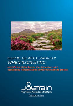 DOWNLOAD - guide to Accessibility when recruiting April 2021 fc